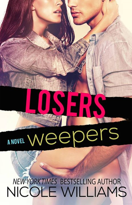 Losers Weepers by Nicole Williams