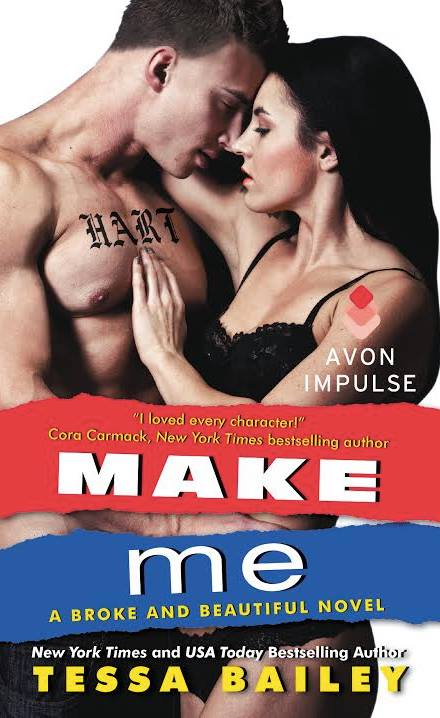 Make Me by Tessa Bailey