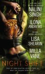 Night Shift anthology by Nalini Singh, Ilona Andrews, Lisa Shearin, Milla Vane