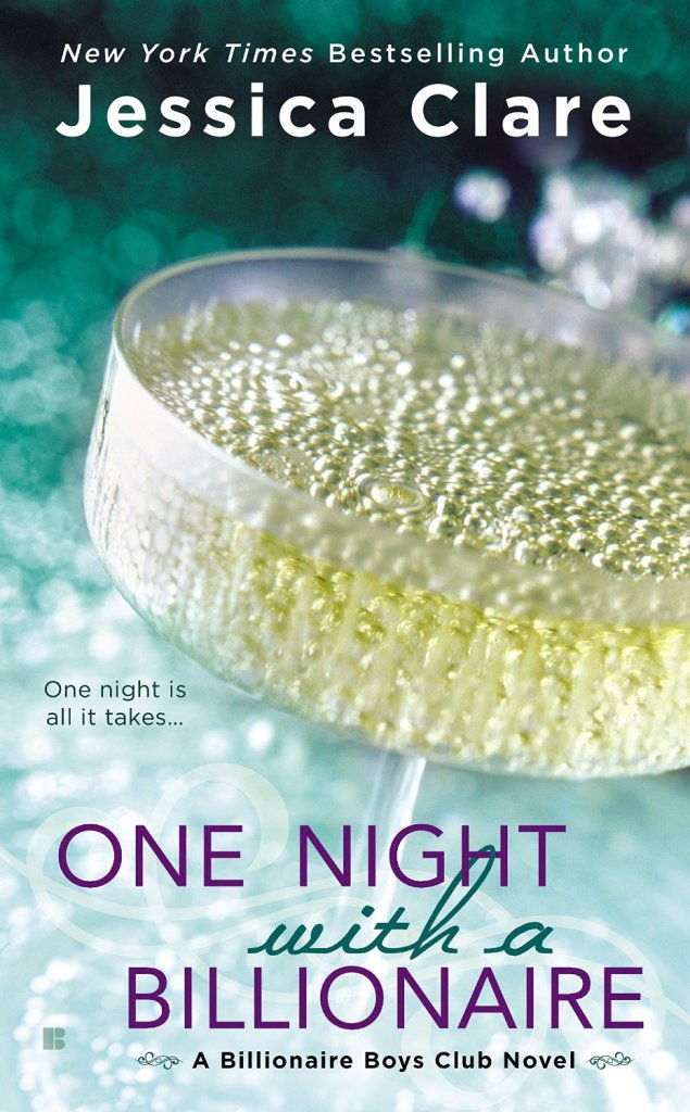 One Night with a Billionaire by Jessica Clare
