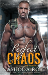 Perfect Chaos by Nashoda Rose