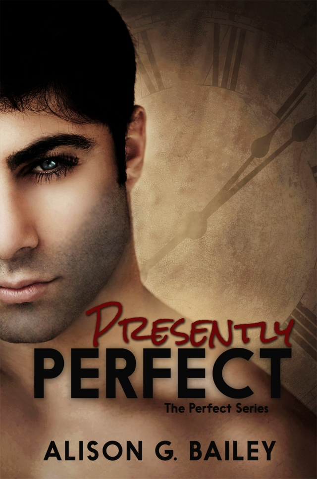 Presently Perfect by Alison G. Bailey