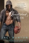 Quarterback Draw by Jaci Burton