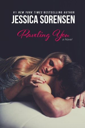 Raveling You by Jessica Sorensen