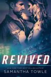 Revived by Samantha Towle