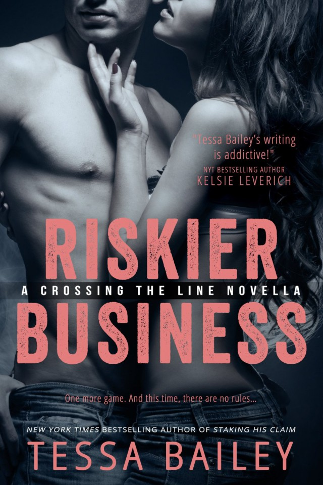 Riskier Business by Tessa Bailey