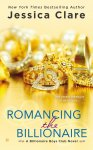 Romancing the Billionaire by Jessica Clare