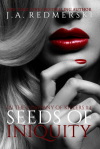 Seeds of Iniquity by J.A. Redmerski