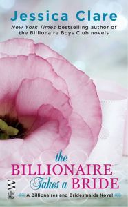 The Billionaire Takes a Bride by Jessica Clare