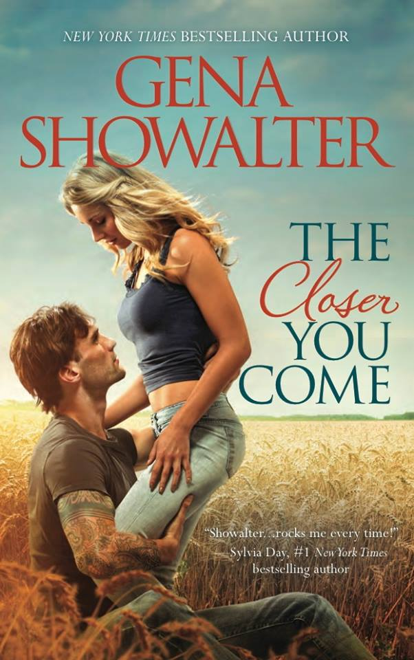 The Closer You Comes by Gena Showalter