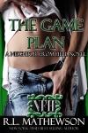 The Game Plan by R.L. Mathewson