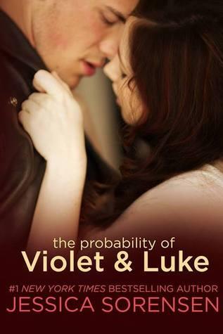 The Probability of Violet & Luke by Jessica Sorensen