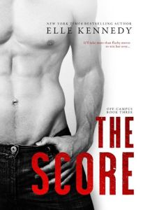 The Score by Elle Kennedy