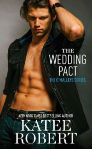 The Wedding Pact by Katee Robert
