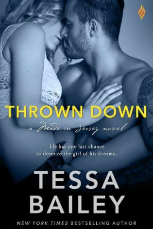 Thrown Down by Tessa Bailey