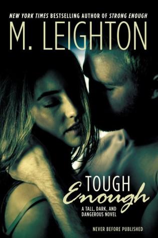 Tough Enough by M. Leighton