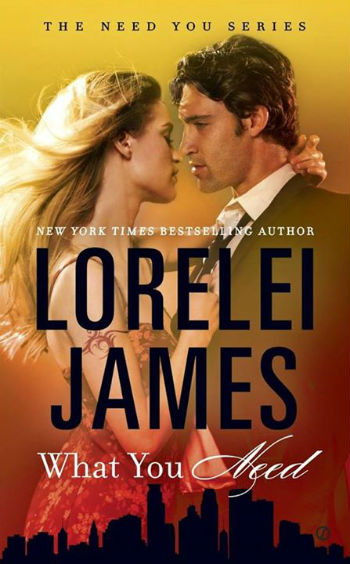 What You Need by Lorelei James