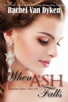 When Ash Falls by Rachel Van Dyken
