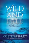 Wild and Free by Kristen Ashley
