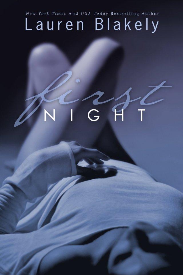 First Night by Lauren Blakely