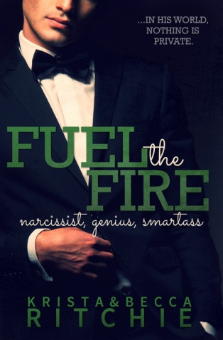 Fuel the Fire by Krista & Becca Ritchie