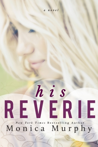 His Reverie by Monica Murphy