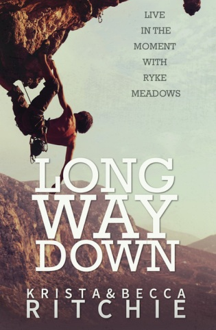 Long Way Down by Krista & Becca Ritchie