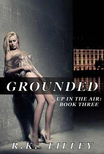 Grounded by R.K. Lilley