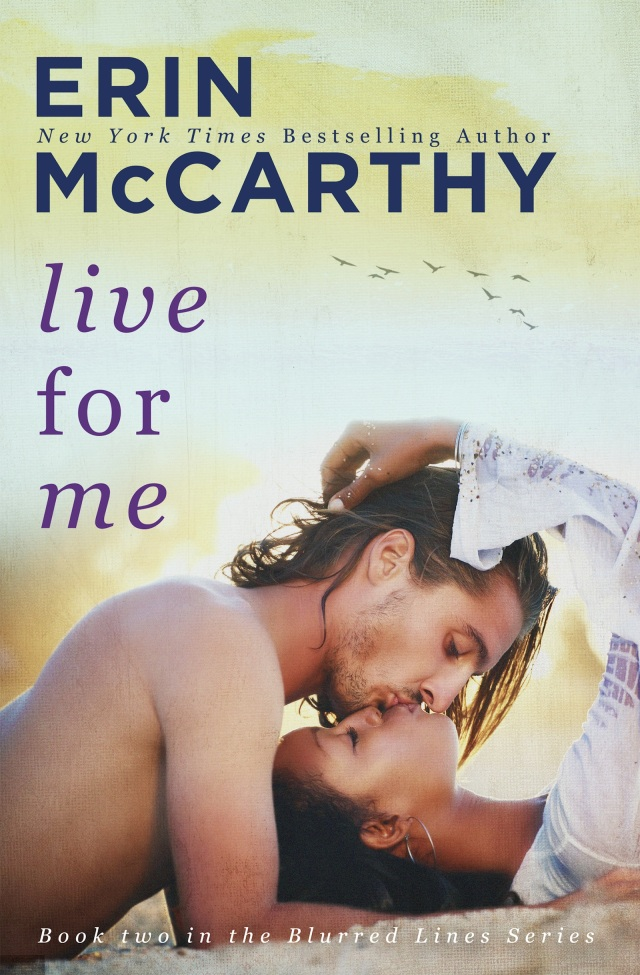 Live for Me by Erin McCarthy