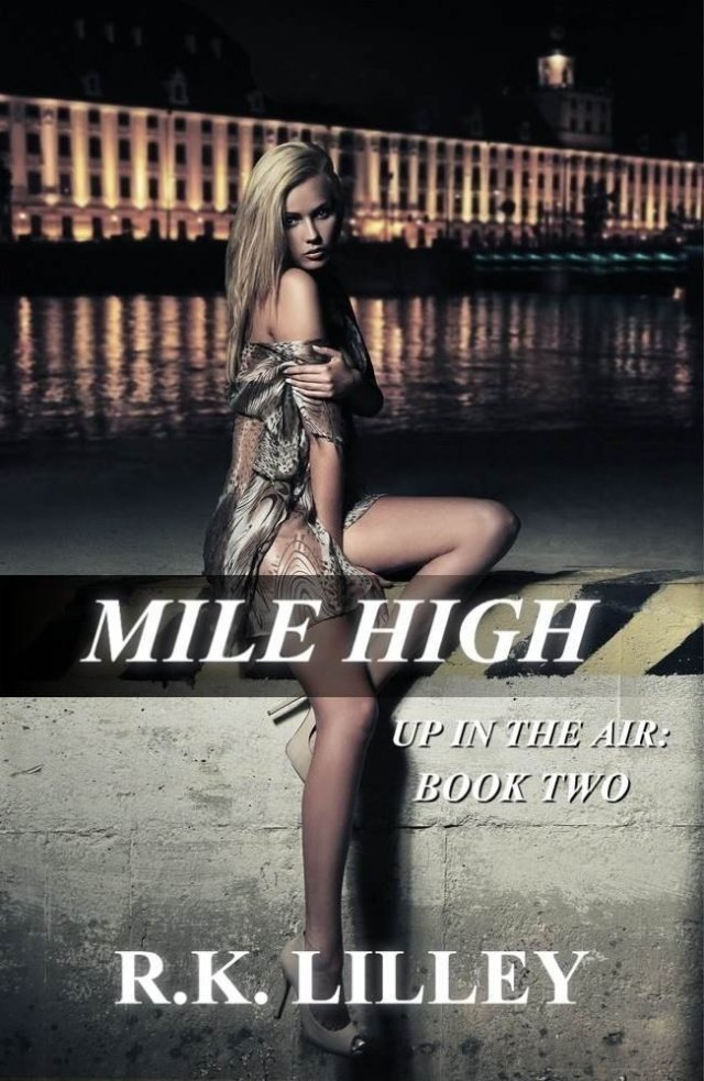 Mile High by R.K. Lilley