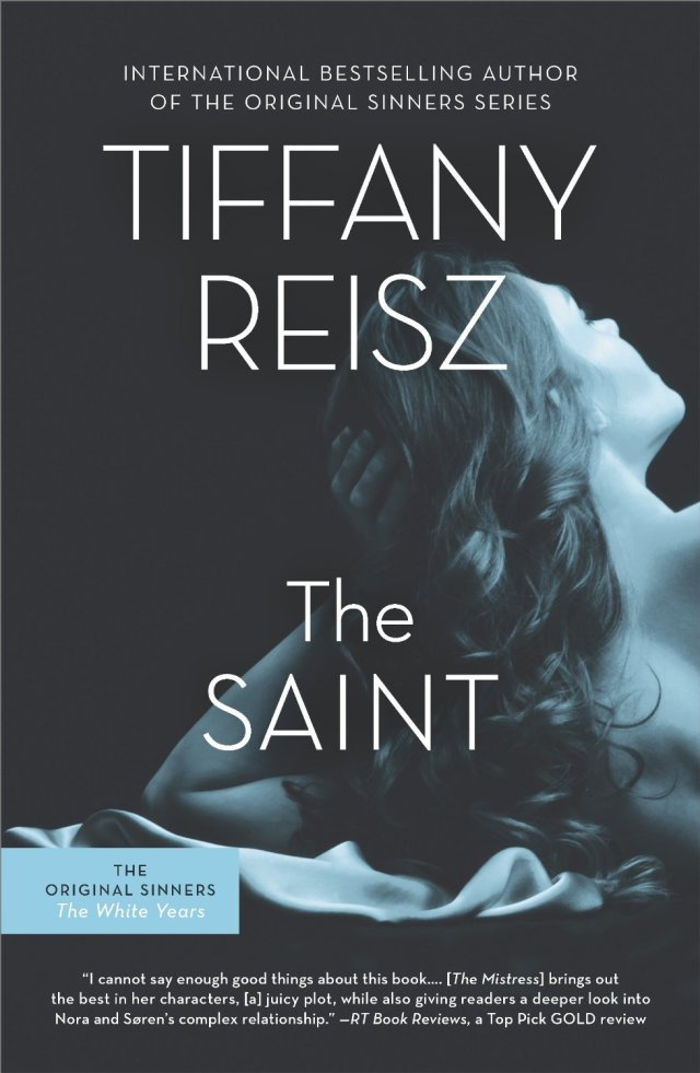 The Saint by Tiffany Reisz