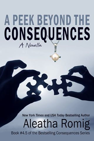 A Peek Beyond the Consequences by Aleatha Romig