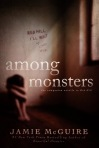 Among Monsters by Jamie McGuire