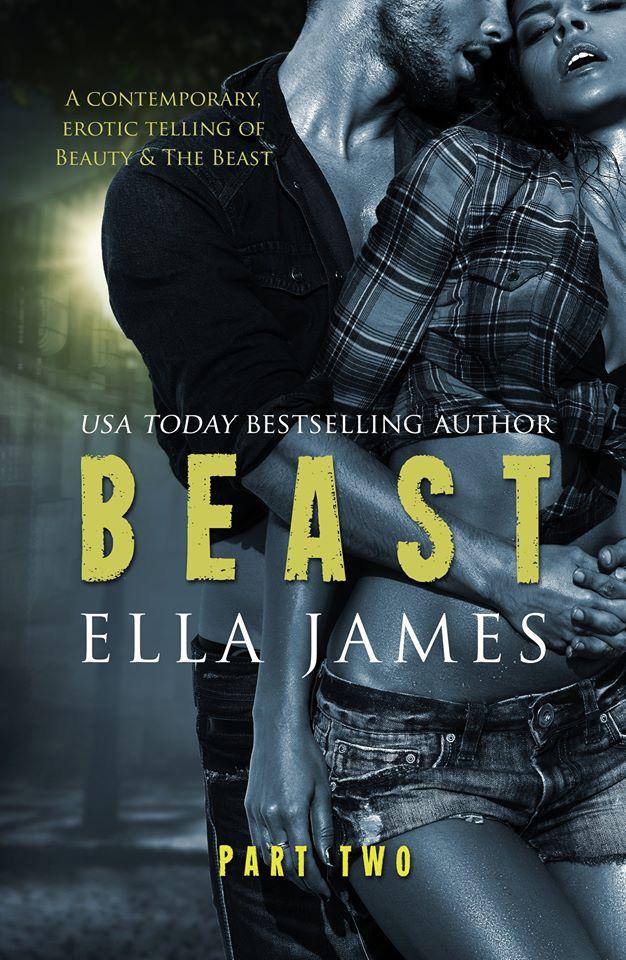 Beast Part 2 by Ella James