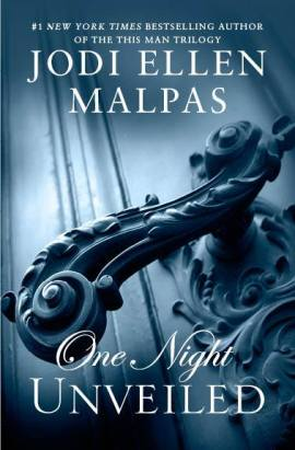 One Night Unveiled by Jodi Ellen Malpas