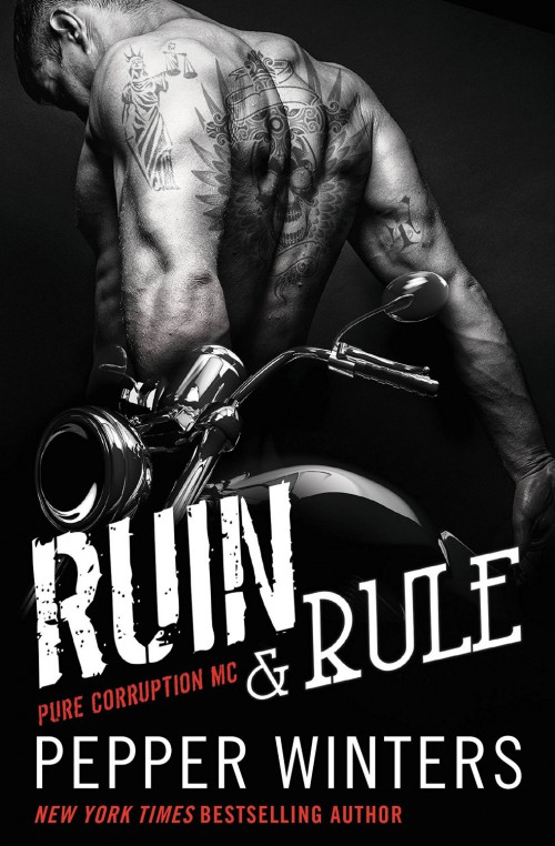 Ruin & Rule by Pepper Winters