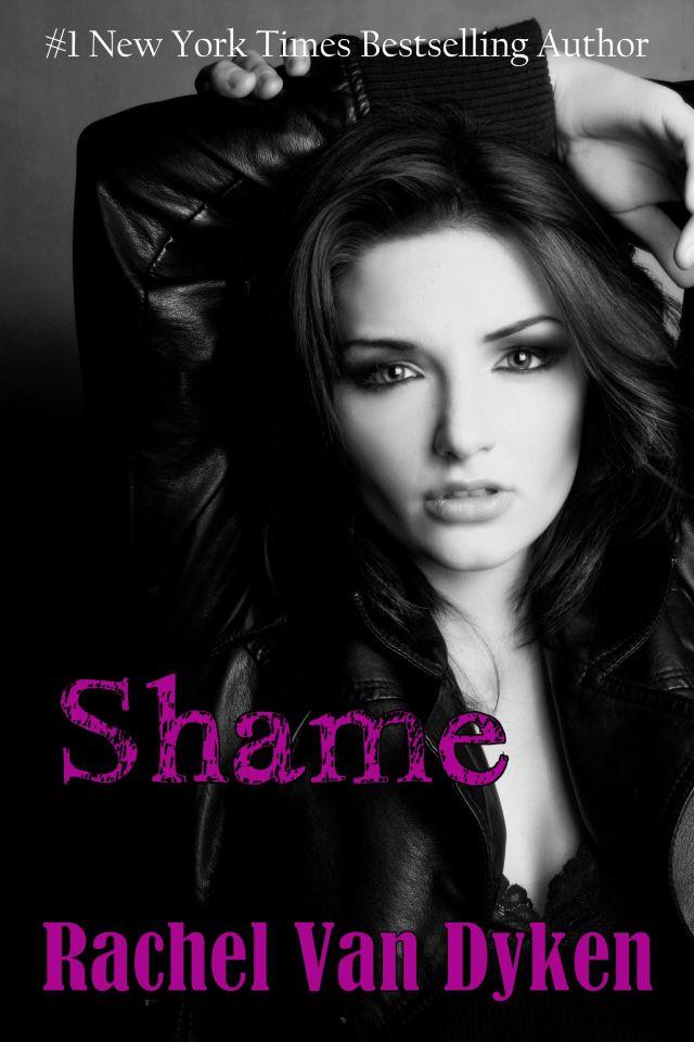Shame by Rachel Van Dyken