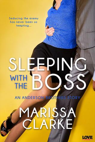 Sleeping with the Boss by Marissa Clarke