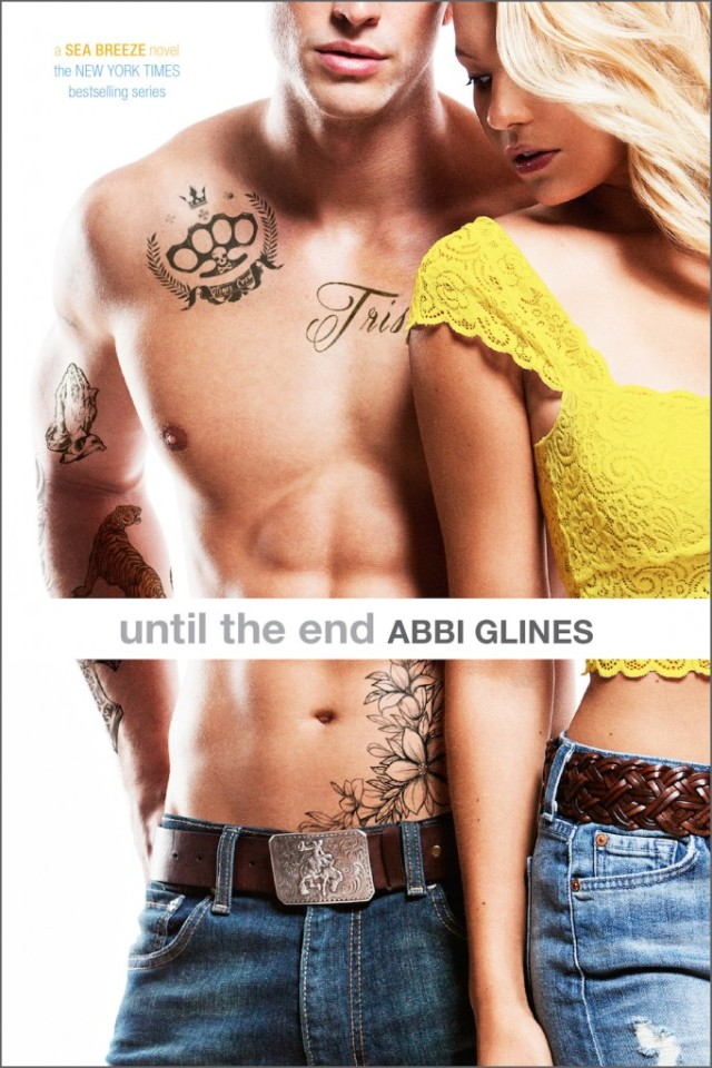 Until the End by Abbi Glines