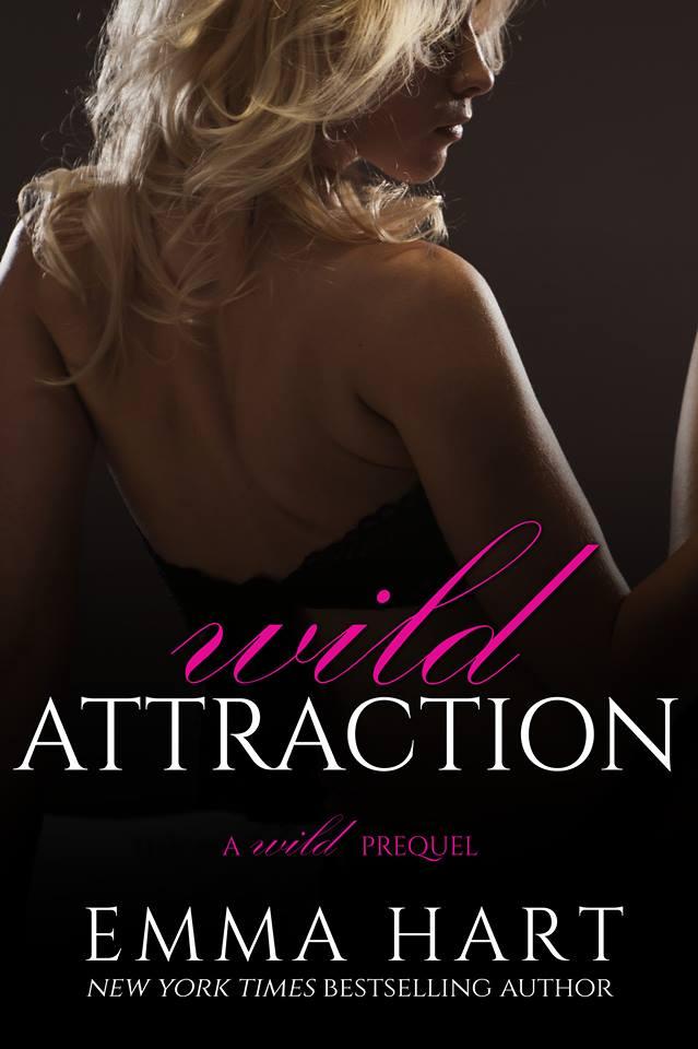 Wild Attraction by Emma Hart