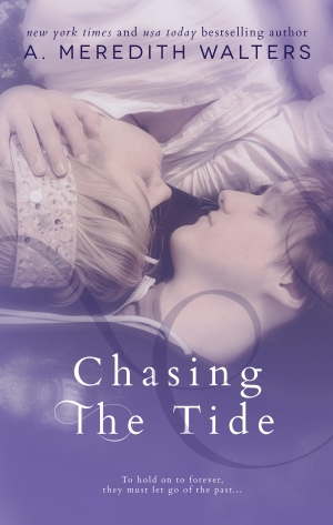 Chasing The Tide by A. Meredith Walters