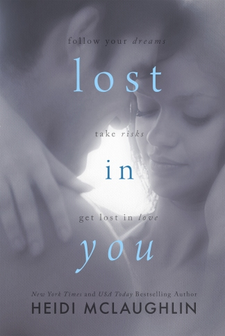 Lost in You by Heidi McLaughlin