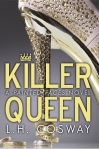 The Killer Queen by L.H. Cosway