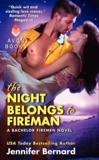 The Night Belongs to Firemen by Jennifer Bernard