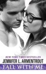 Fall With Me by Jennifer L. Armentrout