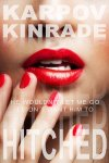 Hitched by Karpov Kinrade