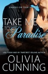 Take Me to Paradise by Olivia Cunning