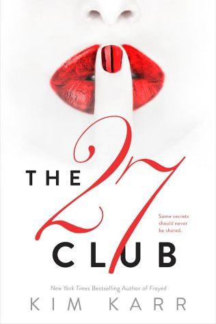 The 27 Club by Kim Karr