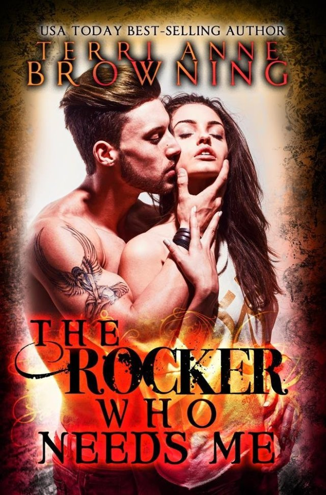 The Rocker Who Needs Me by Terri Anne Browning