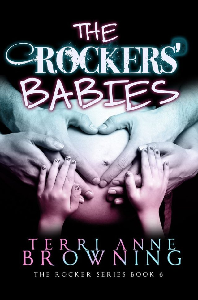 The Rockers' Babies by Terri Anne Browning